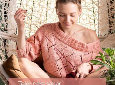 Tejer para sanar: La lanaterapia y sus beneficios emocionales