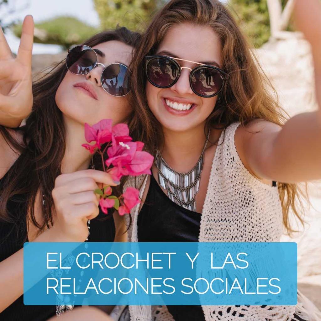El crochet y las relaciones sociales